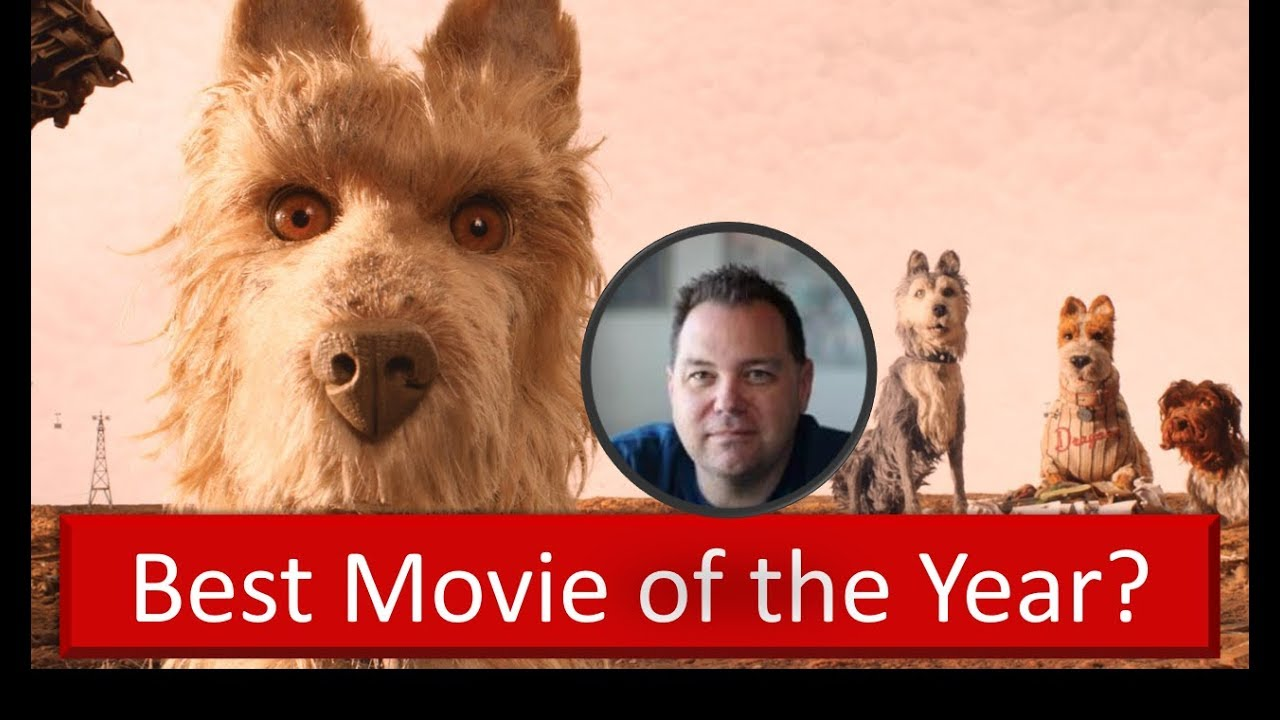 Isle of Dogs – Best Movie of 2018?