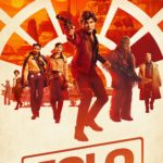 "Poster for the movie ""Solo: A Star Wars Story"""