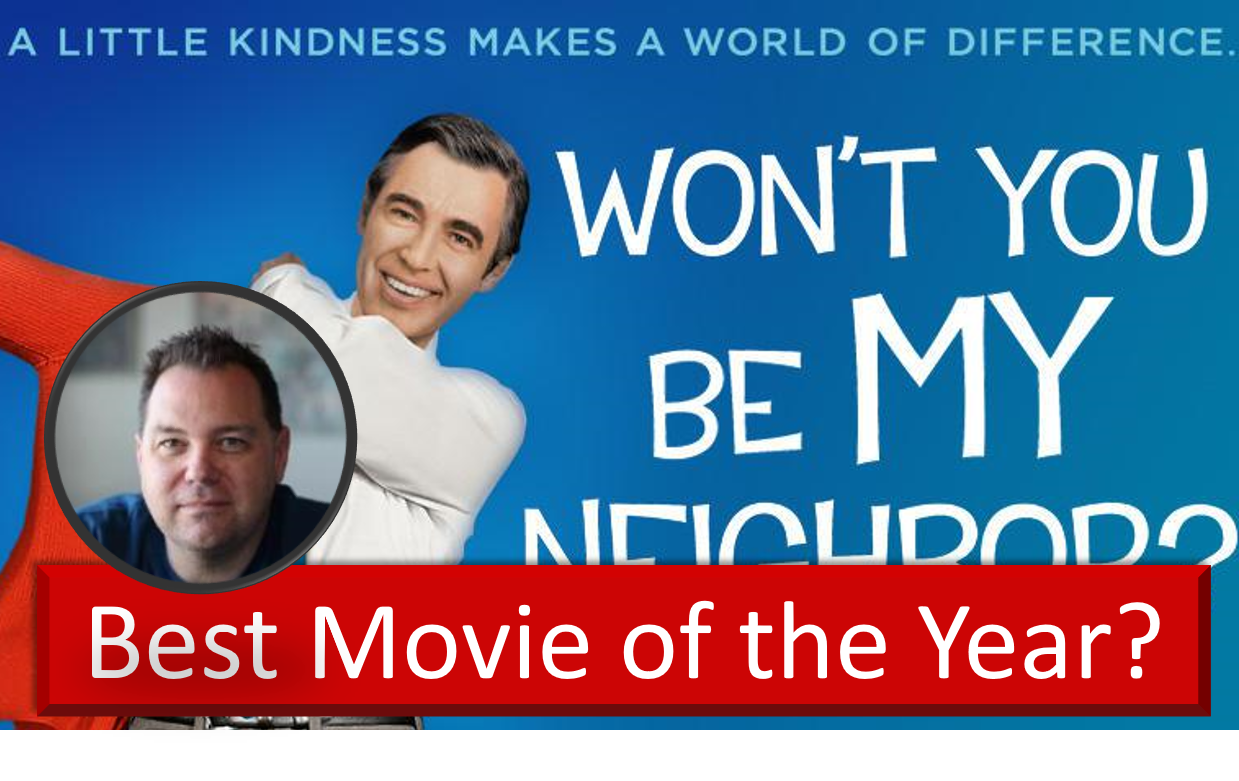 Won't You Be My Neighbor – Best Movie of 2018?