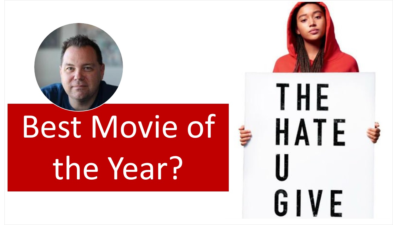 The Hate U Give – Best Movie of 2018?