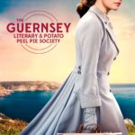 "Poster for the movie ""The Guernsey Literary & Potato Peel Pie Society"""